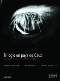 Normandie - la trilogie en pays caux-dvd