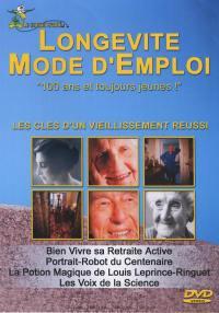 Longevite mode d'emploi - dvd