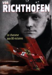 Von richthofen le chasseur aux 80 victoires - dvd