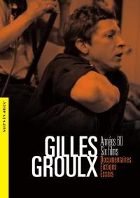 Gilles groulx, annees 60 - 2 dvd