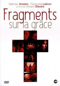 Fragments sur la grace - dvd