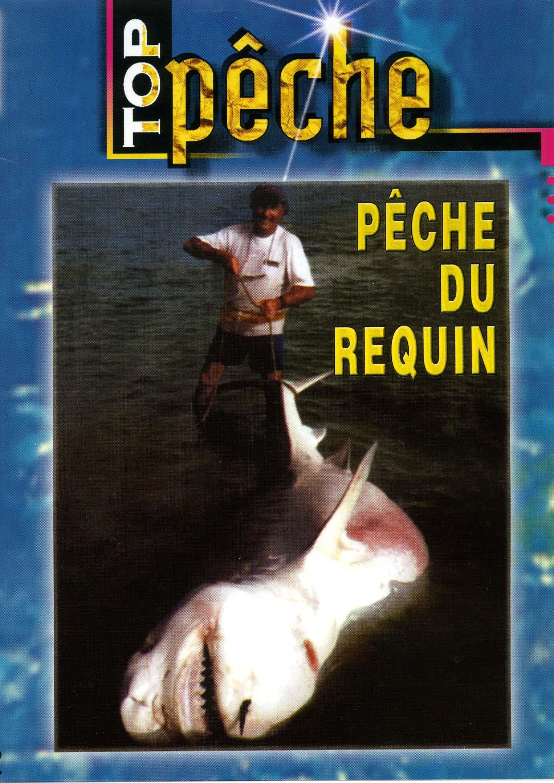 Top peche - peche du requin - dvd