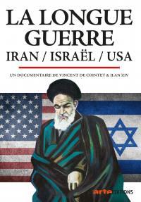 Longue guerre, iran, israel, usa (la) - dvd