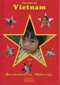 Parfum de vietnam - dvd  sourires du mekong