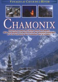 Chamonix voyages au coeur de l'hiver - dvd