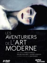 Aventuriers de l'art moderne - 3 dvd