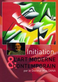Initiation a l'art moderne et contemporaine - dvd