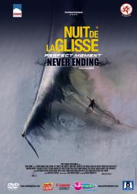 Never ending perfect...- dvd  ... moment nuit de la glisse