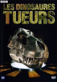 Les dinosaures tueurs - dvd