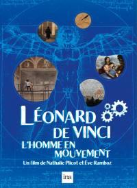 Leonard de vinci, un homme en mouvement - dvd