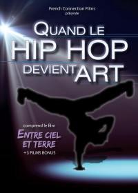 Quand le hip hop devient art - dvd
