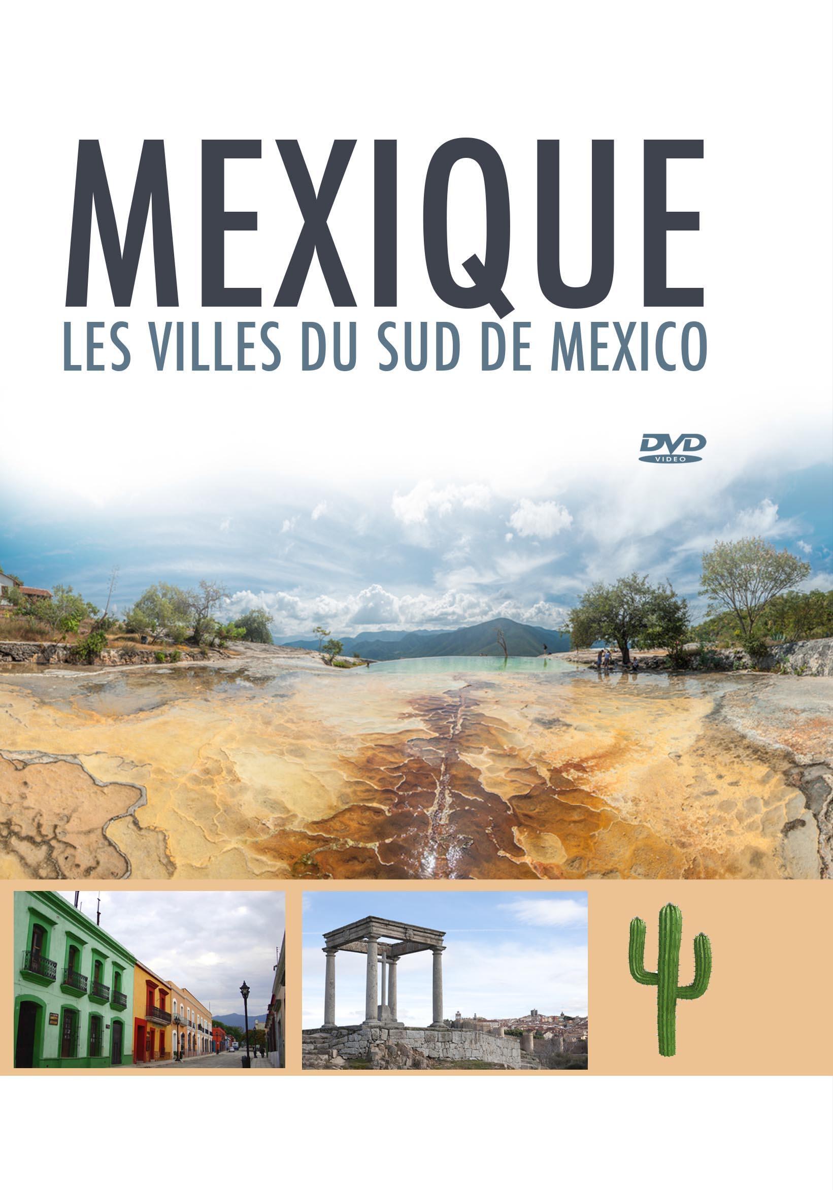 Mexique - les villes du sud de mexico  - dvd