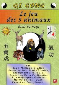Le jeu des 5 animaux - dvd  qi gong