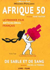 Afrique 50 - de sable et de sang - livre + dvd