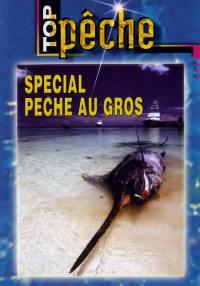 Top peche - special peche au gros - dvd