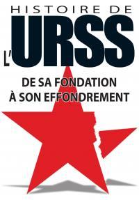 Histoire de l'urss - de sa fondation a son effondrement - dvd