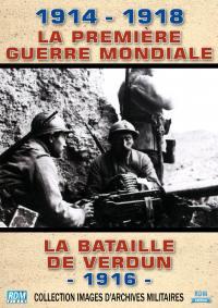 Premiere guerre mondiale (la) - bataille de verdun 1916 - dvd