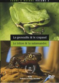 Faune & flore - dvd volume 2  grenouille + crapaud + triton