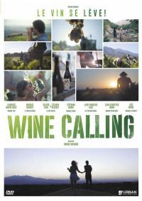 Wine calling, le vin se leve - dvd