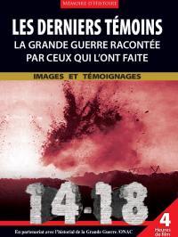 Derniers temoins (les) - la guerre racontee par ceux qui l'ont faite - 3 dvd