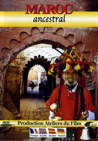 Maroc ancestral - dvd