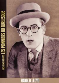 Harold lloyd - dvd  pionniers du burlesque