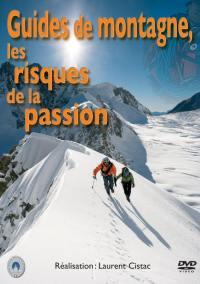Guides montagnes risques - dvd  et passion