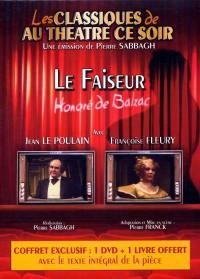 Le faiseur - dvd + livre-classiques au theatre ce soir