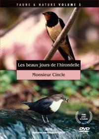 Faune et nature vol 5 - dvd  les beaux jrs de l'hirondelle