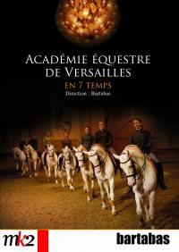 Academie equestre de versailles en 7 temps - 2 dvd