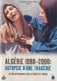Algerie 1988 2003 - dvd  autopsie d'une tragedie