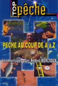 Top peche - peche au coup de a a z - dvd