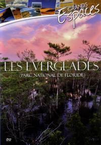 Les everglades de floride -dvd  grands espaces vol 6