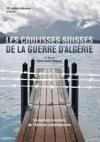 Les coulisses suisses de la guerre d algerie - dvd