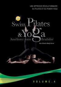 Swiss pilates & yoga ameliorer votre flexibilite v4 - dvd