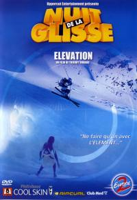 Elevation,nuit de la gli. -dvd