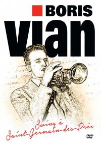 Boris vian - swing a saint germain des pres - dvd