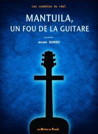 Mantuila, un fou de la guitare - dvd