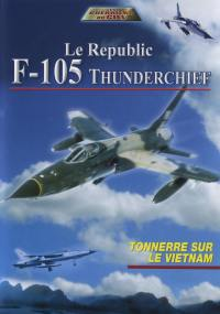 F-105 thunderchief - dvd  le republic