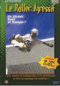 Roller agressif - dvd