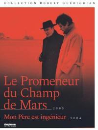 Promeneur du champ de mars (le) - mon pere est ingenieur - 2 dvd