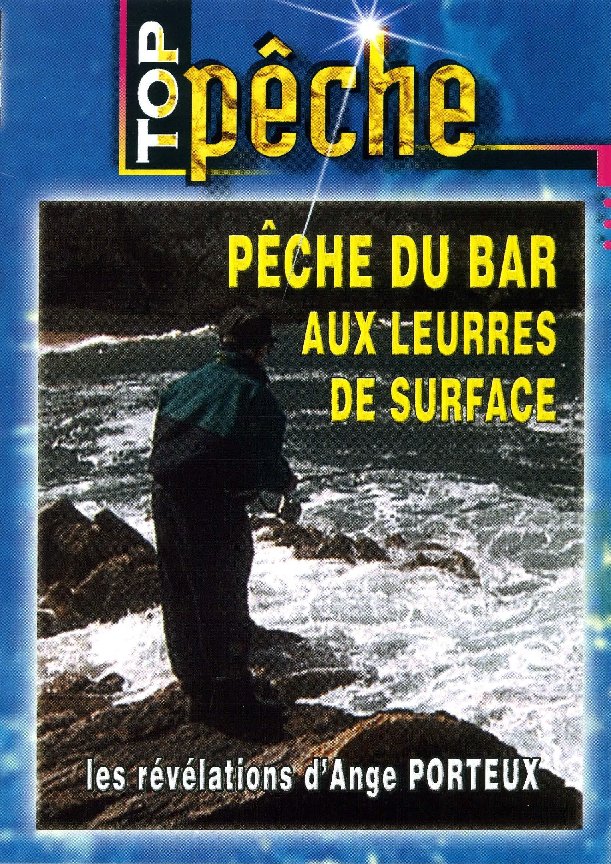 Top peche - peche du bar - dvd