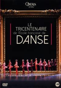 Tricentenaire de l'ecole francaise de danse (le) - dvd