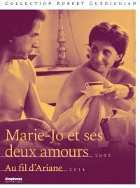 Marie-jo et ses deux amours - au fil d'ariane - 2 dvd