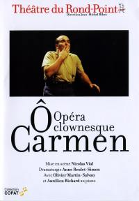 O carmen, opera clownesque-dvd