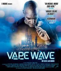 Vape wave - blu-ray