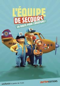 Equipe de secours (l') - en route vers l'aventure - dvd