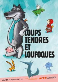 Loups tendres et loufoques - dvd