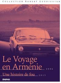 Voyage en armenie (le) - une histoire de fou - 2 dvd