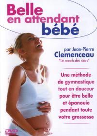 Belle en attendant bebe - dvd  jp clemenceau